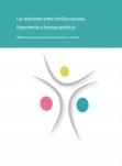 Las relaciones entre familia y escuela. Experiencias y buenas prácticas. XXIII Encuentro de Consejos Escolares Autonómicos y el Estado