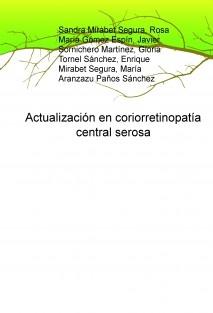 Actualización en coriorretinopatía central serosa