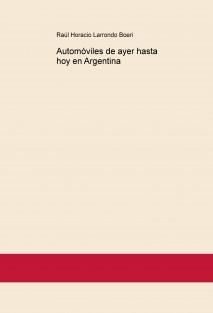 Automóviles de ayer hasta hoy en Argentina