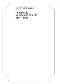 ALBUM DE MUNDIALISTAS DE PERU 1969