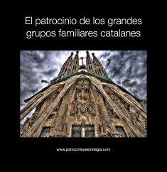 El patrocinio de los grandes grupos familiares catalanes