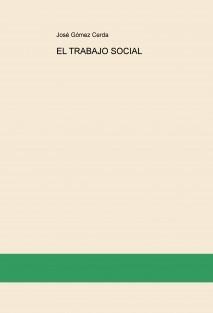 EL TRABAJO SOCIAL