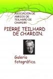 PIERRE TEILHARD DE CHARDIN. Galería fotográfica.