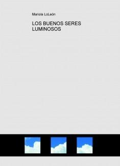 LOS BUENOS SERES LUMINOSOS