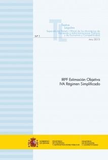"""TEXTO LEGAL Nº 1/2015 """"IRPF ESTIMACIÓN OBJETIVA - IVA RÉGIMEN SIMPLIFICADO (Ejercicio 2015)"""""""
