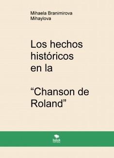 """Los hechos históricos  en la  """"Chanson de Roland"""""""