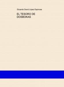 EL TESORO DE DOSBOKAS