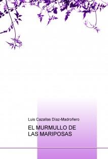 EL MURMULLO DE LAS MARIPOSAS