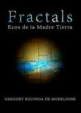 FRACTALS - ECOS DE LA MADRE TIERRA (vol. I)