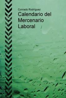 Calendario del Mercenario Laboral