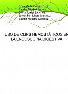 USO DE CLIPS HEMOSTÁTICOS EN LA ENDOSCOPIA DIGESTIVA