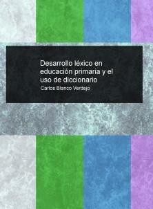 Desarrollo léxico en educación primaria y el uso de diccionario