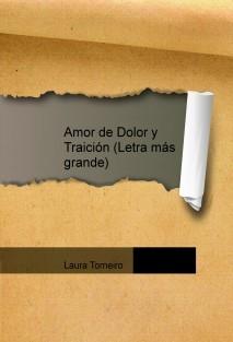 Amor de Dolor y Traición (Letra más grande)