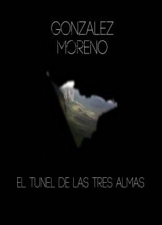 EL TUNEL DE LAS TRES ALMAS