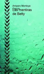 Las mentiras de Betty
