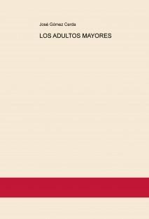 LOS ADULTOS MAYORES
