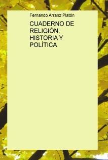 CUADERNO DE RELIGIÓN, HISTORIA Y POLÍTICA