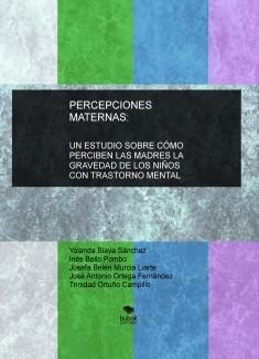 Percepciones maternas: Un estudio sobre cómo perciben las madres la gravedad de los niños con trastorno mental
