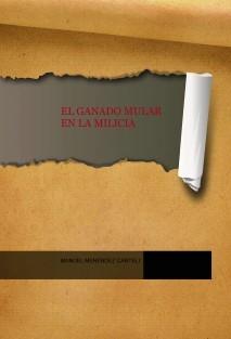 EL GANADO MULAR EN LA MILICIA