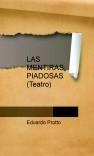 LAS MENTIRAS PIADOSAS   (Teatro)