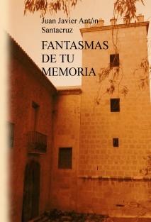 FANTASMAS DE TU MEMORIA
