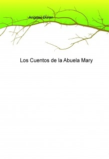 Los Cuentos de la Abuela Mary