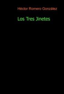 Los Tres Jinetes