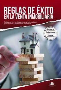 Reglas De Éxito En La Venta Inmobiliaria
