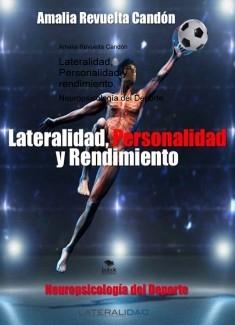 Lateralidad, Personalidad y Rendimiento. Neuropsicología del Deporte