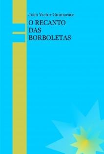 O RECANTO DAS BORBOLETAS