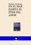 EN EL MAR HABITA EL ÉTER DEL AMOR