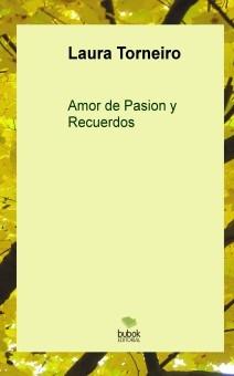 Amor de Pasion y recuerdos (Bolsillo)