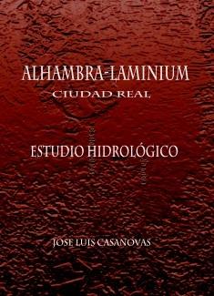 ALHAMBRA-LAMINIUM (Ciudad Real) Estudio Hidrográfico.
