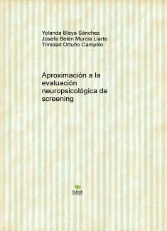 Aproximación a la evaluación neuropsicológica de screening