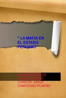 """"""" LA MAFIA EN EL ESTADO PERUANO"""""""