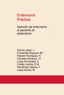 Enfermería Práctica: Atención de enfermería al paciente en aislamiento