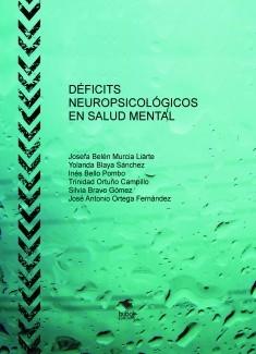 DÉFICITS NEUROPSICOLÓGICOS EN SALUD MENTAL