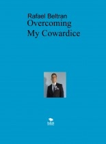 Overcoming My Cowardice