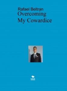 Overcoming My Cowardice