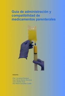 Guía de administración y compatibilidad de medicamentos parenterales