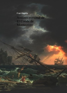Análisis personal de El Conde de Montecristo