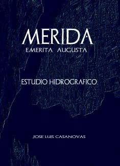 MÉRIDA Emerita Augusta  Estudio Hidrográfico
