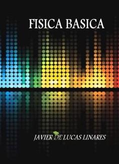 FISICA BASICA (PRIMERA PARTE)