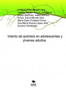 Intento de autolisis en adolescentes y jóvenes adultos