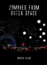 Libro Zombies from outer space, autor Marta Elias Viana