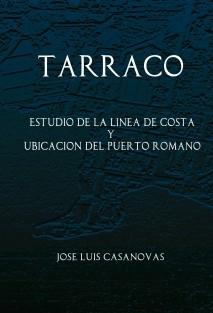 TARRACO  Estudio de la línea de costa y ubicación del puerto romano