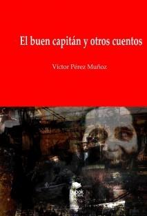 El buen capitán y otros cuentos