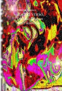 EL CEREVERSO, Tractatus Ilogicus Non Filosoficus