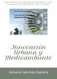 Innovación Urbana y Medioambiente