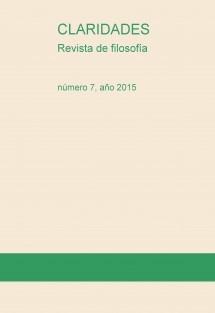 Claridades. Revista de filosofía, 7 (2015)
